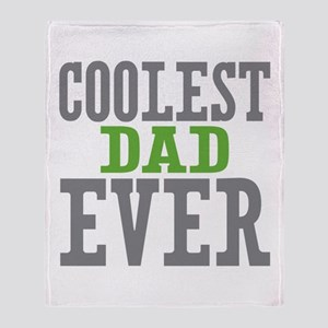 Coolest Dad Ever Throw Blanket