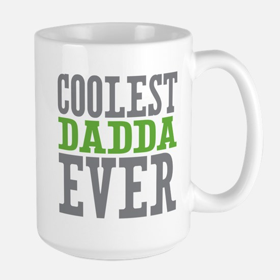 Coolest Dadda Ever Large Mug
