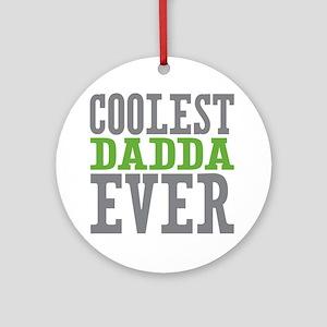 Coolest Dadda Ever Ornament (Round)
