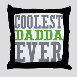 Coolest Dadda Ever Throw Pillow
