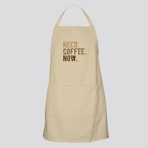 Need. Coffee. Now. Apron