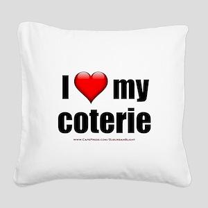 """Love My Coterie"" Square Canvas Pillow"