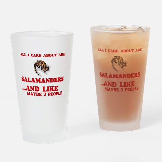 All I care about are Salamanders Drinking Glass