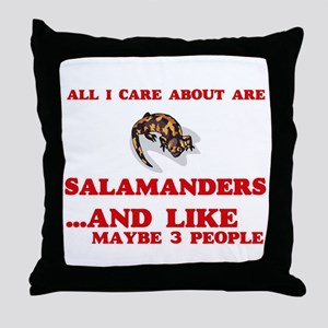 All I care about are Salamanders Throw Pillow