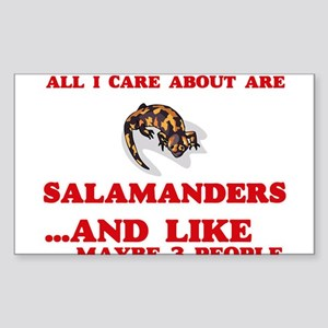 All I care about are Salamanders Sticker