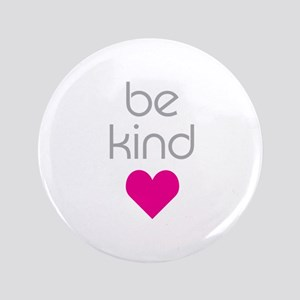 "Be Kind 3.5"" Button"