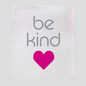 Be Kind Throw Blanket