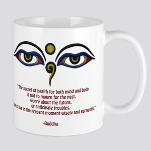 Buddha Quote: The Secret... Mugs