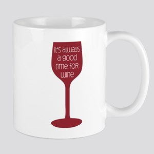 Good Time For Wine Mugs