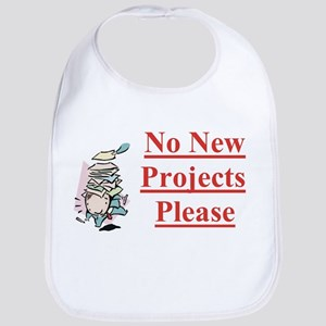 No more projects! Bib