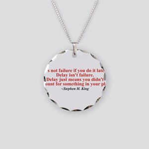 Its not failure Necklace Circle Charm