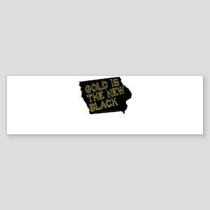 Gold is New Black Bumper Sticker