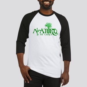 Nature is my Church Baseball Jersey