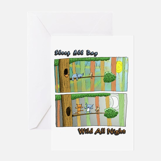 Sleep All Day, Wild All Night Greeting Cards
