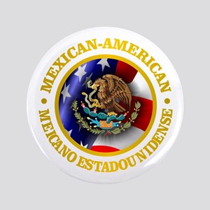 "Mexican-American 3.5"" Button"
