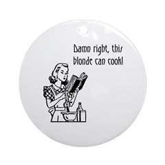 Blonde Can Cook Ornament (Round)