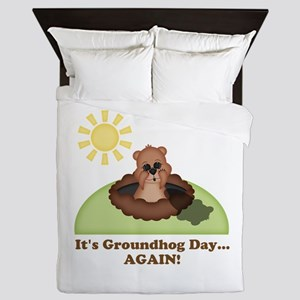 Its Groundhog Day...AGAIN! Queen Duvet