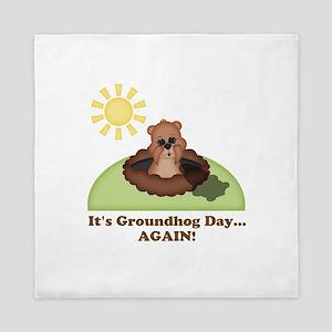Its Groundhog Day...AGAIN! Queen Duvet