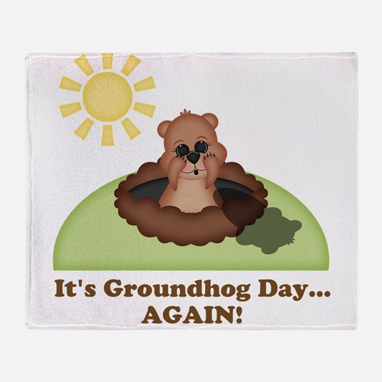 Its Groundhog Day...AGAIN! Throw Blanket