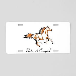 Ride A Cowgirl shirt Aluminum License Plate