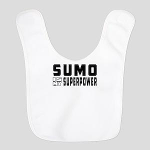 Sumo Is My Superpower Bib