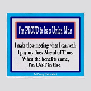 Proud To Be A Union Man-Neil Young/t-shirt Throw B