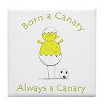 NCFC Born a Canary Always a Canary Tile Coaster