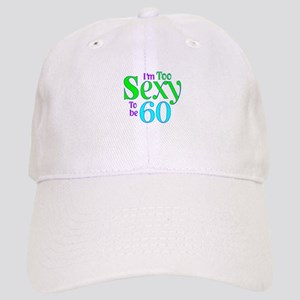 60th birthday sexy Cap