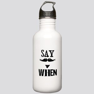 Say When Stainless Water Bottle 1.0L