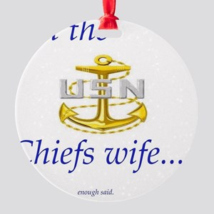 Chiefs wife Round Ornament