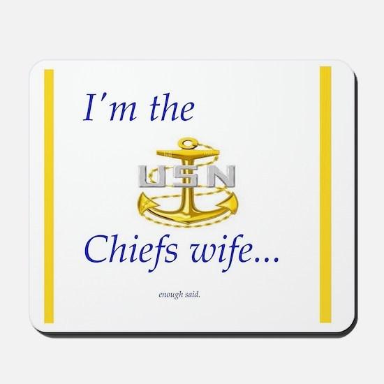 Chiefs wife Mousepad
