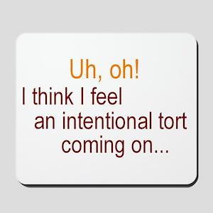 Intentional Tort Mousepad