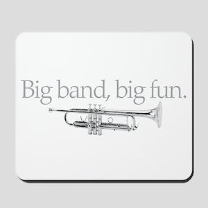 Big band big fun Mousepad