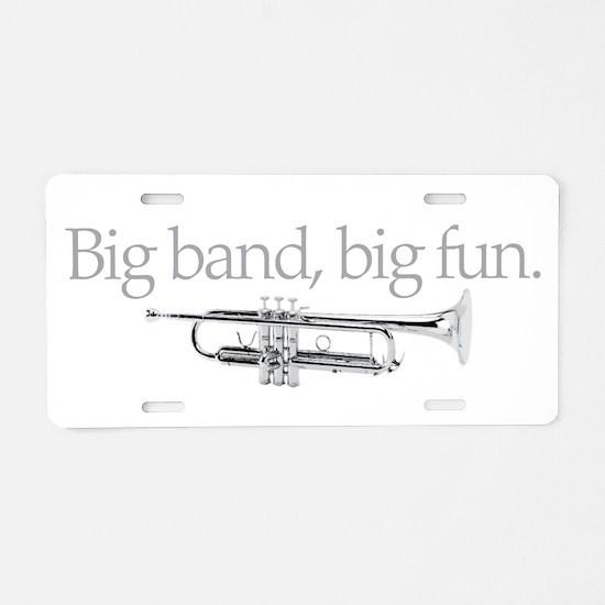 Big band big fun Aluminum License Plate