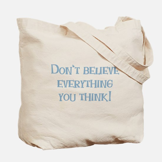 You're Pathetic Tote Bag