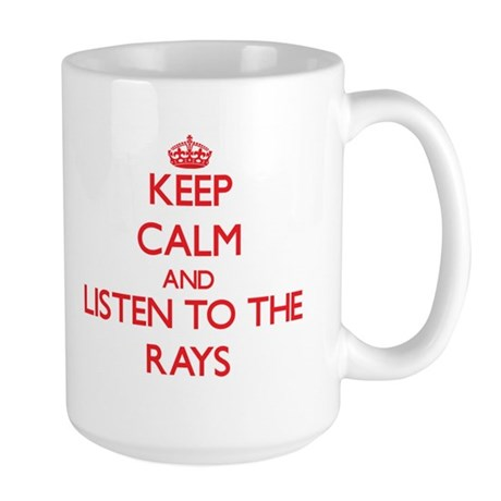 Keep calm and listen to the Rays Mugs