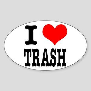 I Heart (Love) Trash Oval Sticker