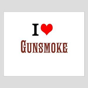 I Love Gunsmoke Posters