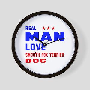 Real Man Love Smooth Fox Terrier Dog Wall Clock