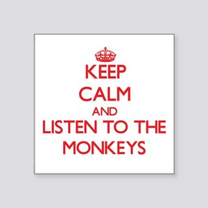 Keep calm and listen to the Monkeys Sticker