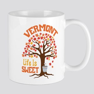 VERMONT Life Is SWEET Mugs