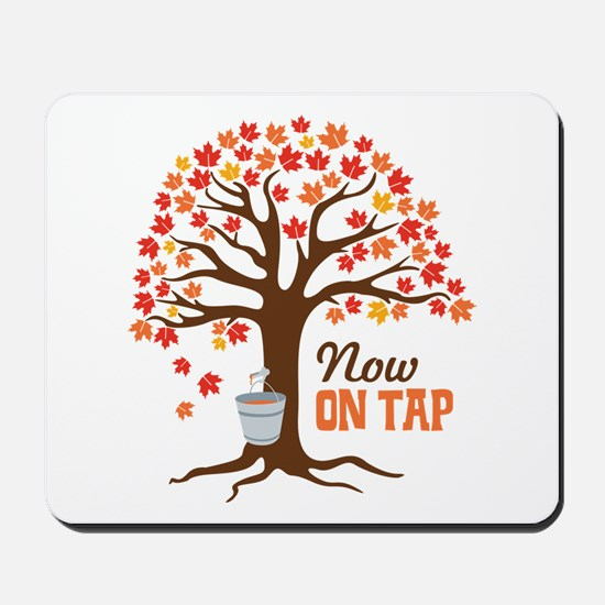 Now ON TAP Mousepad