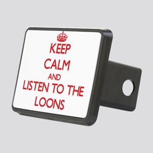Keep calm and listen to the Loons Hitch Cover