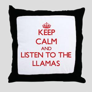 Keep calm and listen to the Llamas Throw Pillow