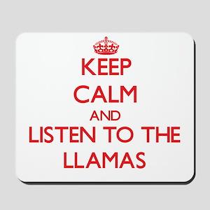 Keep calm and listen to the Llamas Mousepad