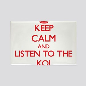 Keep calm and listen to the Koi Magnets