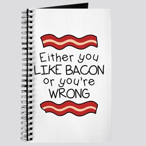 Like Bacon or Youre Wrong Journal