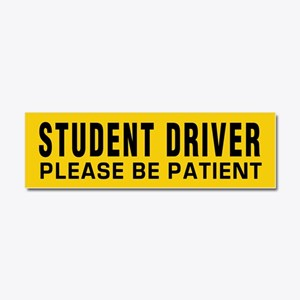 Student Driver - Be Patient Car Magnet 10 X 3