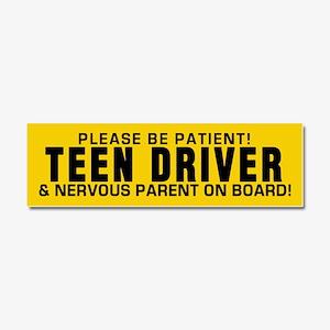 Teen Driver And Parent Car Magnet 10 X 3