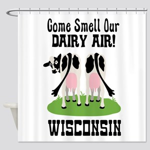 Come Smell Our DAIRY AIR! Shower Curtain